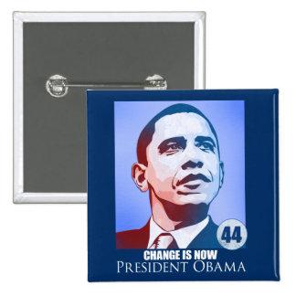 Presidente Obama, cambio ahora es botón Pin Cuadrado