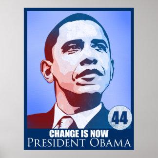 Presidente Obama, cambio ahora es poster