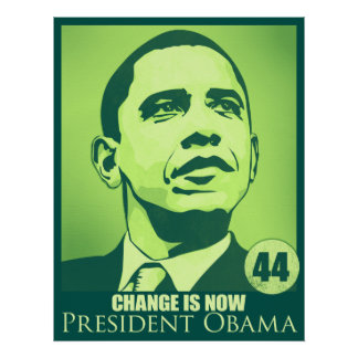 Presidente Obama, cambio ahora es poster verde