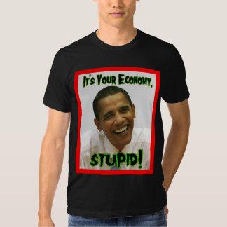 ¡Presidente Obama It es su economía, estúpida! Remera