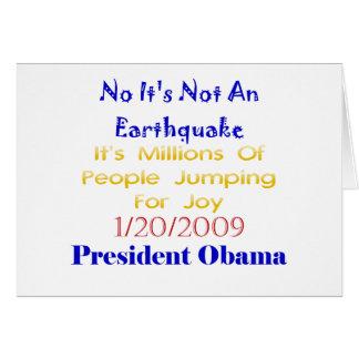 Presidente Obama Not An Earthquake Tarjeta De Felicitación