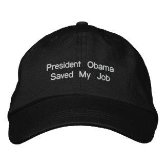 Presidente Obama Saved My Job Gorra De Beisbol Bordada