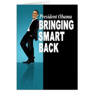 Presidente Obama - trayendo Smart detrás Tarjeta De Felicitación