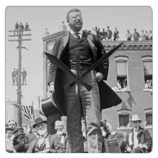 Presidente Teddy Roosevelt pronunciar el discurso Reloj Cuadrado