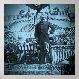 Presidente Theodore Roosevelt en la campaña electo Posters