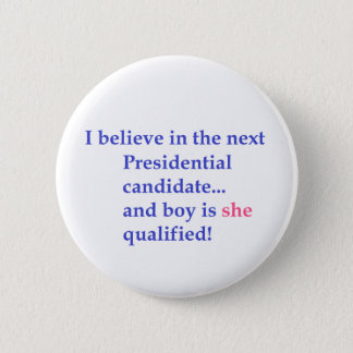 """""""Presidential Candidate"""" Button"""