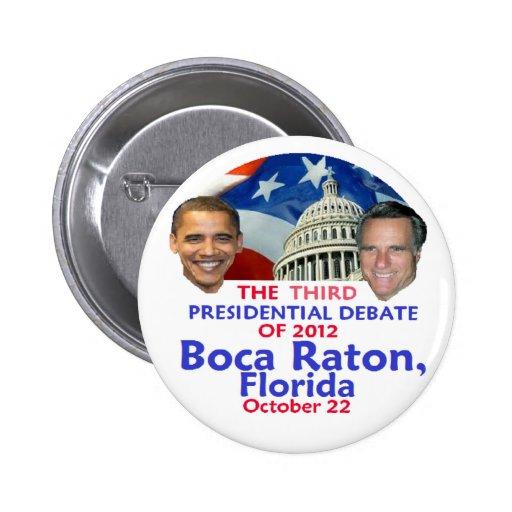 Presidential Debate Button