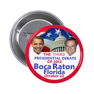 Presidential Debate Buttons