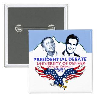 Presidential Debate Pinback Buttons