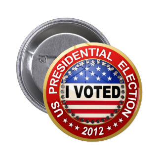 Presidential Election 2012 I voted 2 Inch Round Button