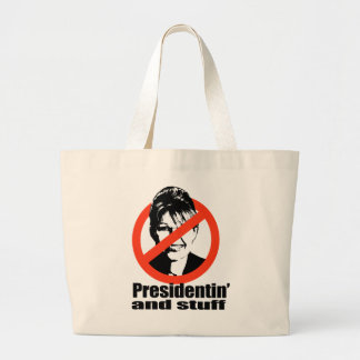 Presidentin' and stuff jumbo tote bag