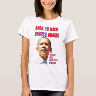 PresidentObama,Back to Back_ T-Shirt