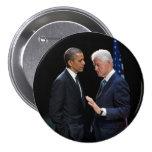 Presidents Barack Obama & Bill Clinton Button