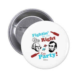 Presidents Fightin' for our Right to Party 2 Inch Round Button