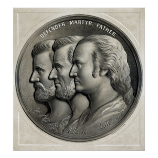 Presidents Grant, Lincoln, and Washington Poster