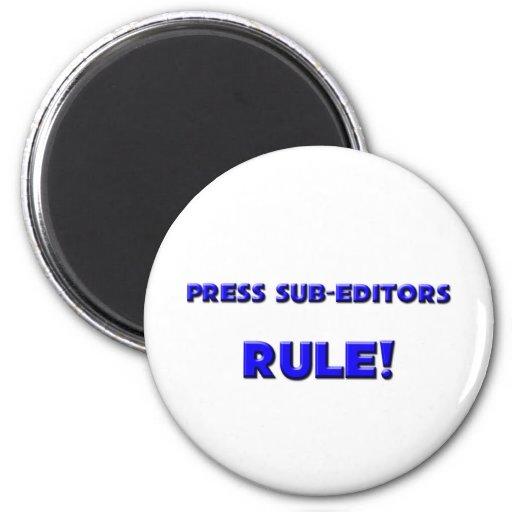 ¡Presione la regla de los redactores! Imanes