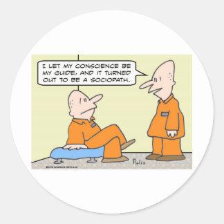 preso del sociopath de la guía de la conciencia pegatina redonda