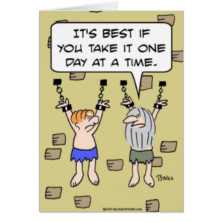 presos de un día a la vez tarjeta de felicitación