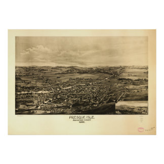 Presque Isle Aroostook County Maine (1894) Poster
