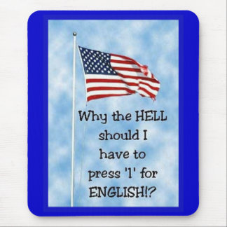 Press 1 For English Mouse Pad