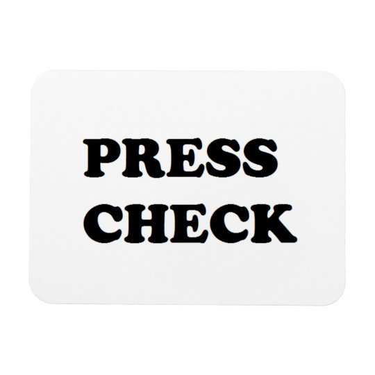 Press Check Magnet
