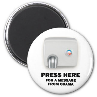 PRESS HERE for a message from Obama 2 Inch Round Magnet