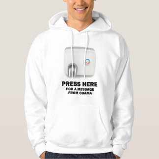 PRESS HERE for a message from Obama Hoodie