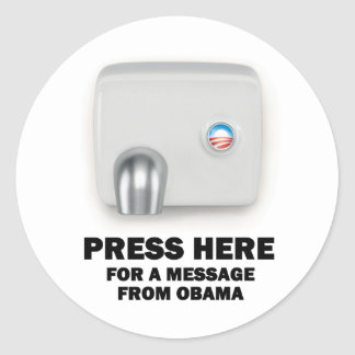PRESS HERE for a message from Obama Round Sticker