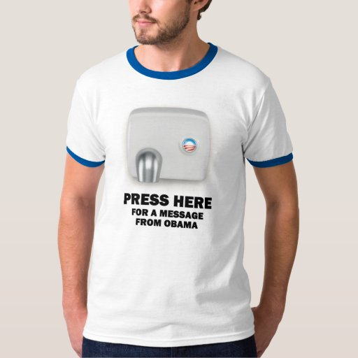 PRESS HERE for a message from Obama T-Shirt