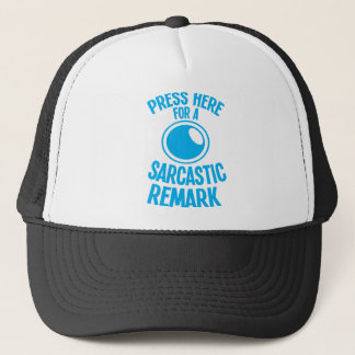 press here for a sarcastic remark funny sarcasm trucker hat