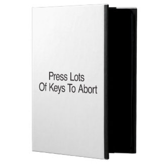 Press Lots Of Keys To Abort Cover For iPad Air