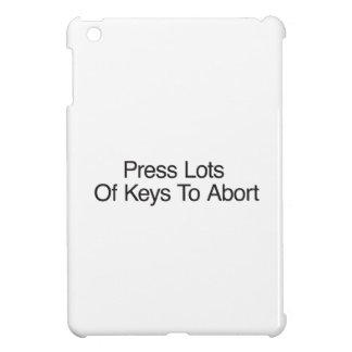 Press Lots Of Keys To Abort iPad Mini Case