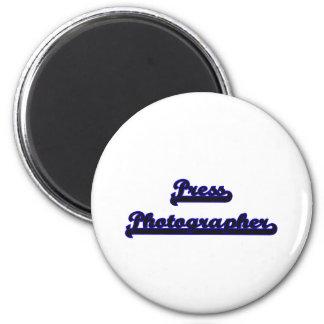 Press Photographer Classic Job Design 2 Inch Round Magnet