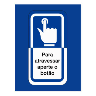 Press the Button to Cross, Brazil Traffic Sign Postcard