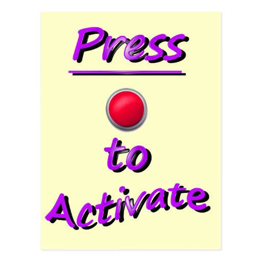 Press To Activate Postcard