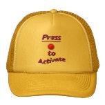 Press To Activate Trucker Hat