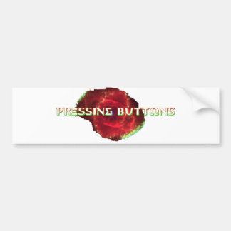 Pressing Buttons Exclusive 2017 Bumper Sticker