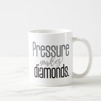 """Pressure Makes Diamonds"" Typography Motivational Coffee Mug"