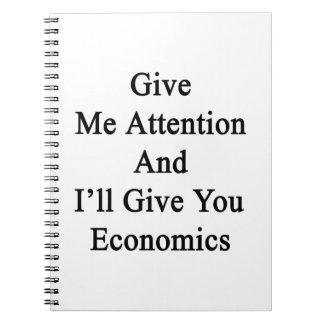 Présteme atención y le daré la economía notebook
