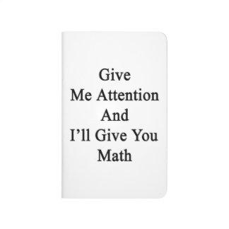 Présteme atención y le daré matemáticas cuadernos grapados