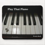 Presto Suck Play That Piano Mousepad