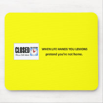 pretend-youre-not-home mouse pad