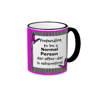 Pretending To Be a Normal Person is Exhausting Ringer Coffee Mug