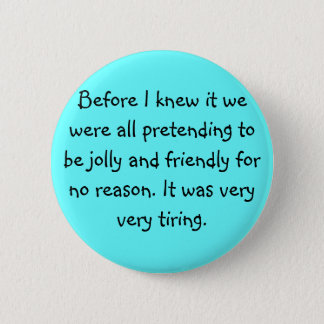 Pretending to be Friendly Button