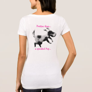 Prettier than a speckled Pup womens shirt design