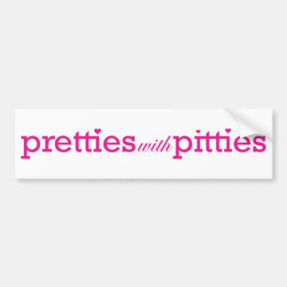 Pretties with Pitties Bumper Sticker