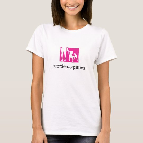 Pretties with Pitties T-Shirt