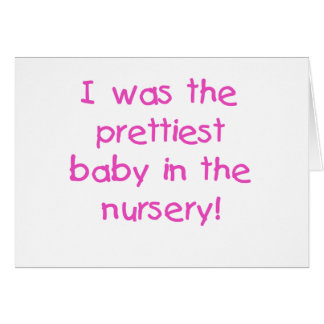 Prettiest Baby Tshirts and Gifts Card