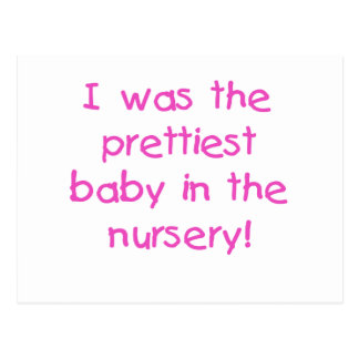 Prettiest Baby Tshirts and Gifts Postcard