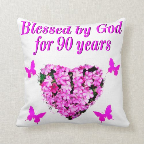 Blessed by God for 90 Years Floral Pillow